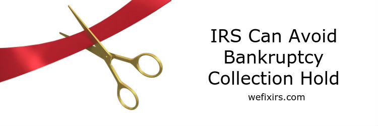 irs avoid bankruptcy automatic stay on collections