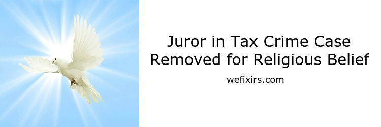 tax crime remove juror